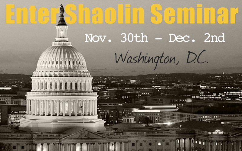 Enter Shaolin Washington D.C. Seminar