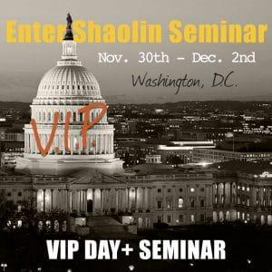 Enter Shaolin Washington D.C. VIP Plus 2-Day Seminar 2018