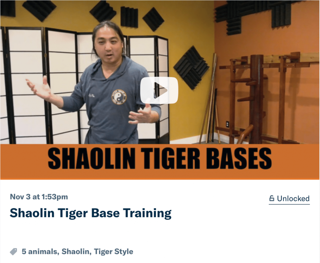 Enter Shaolin Patreon Five Animals Tiger Bases
